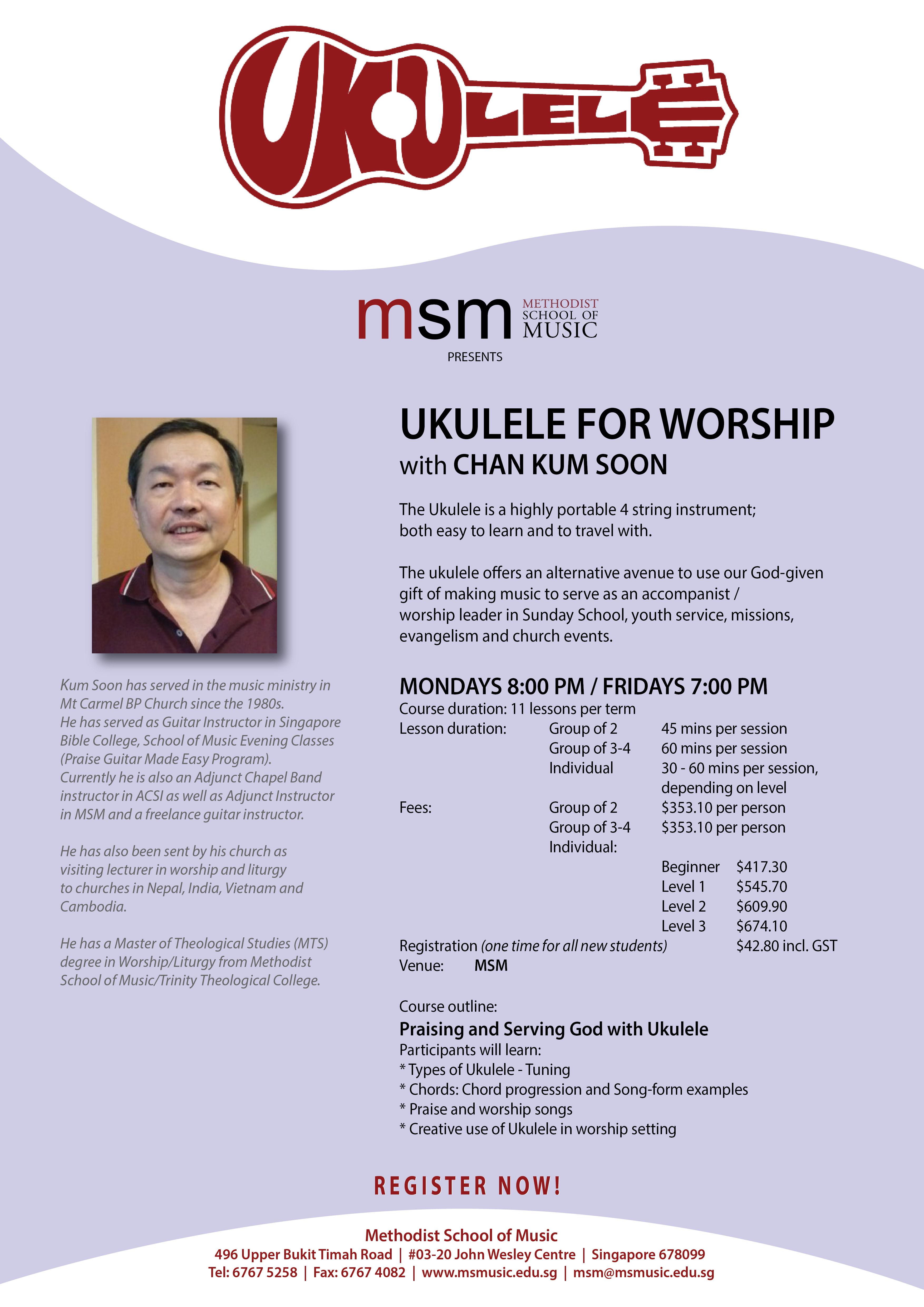 Ukulele for Worship with Mr Chan Kum Soon