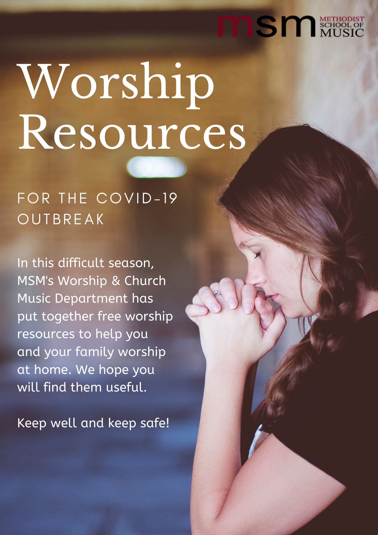 WORSHIP RESOURCES FOR THE COVID-19 OUTBREAK